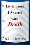 Little Lines I Shared with Death, Genre: Poetry