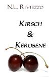 Kirsch & Kerosene, Genre: Poetry